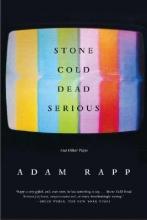 Rapp, Adam Stone Cold Dead Serious