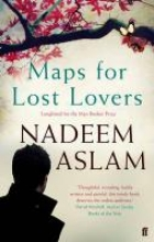 Aslam, Nadeem Maps for Lost Lovers