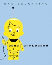 Yaccarino, Dan Doug Unplugged