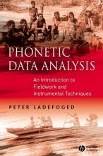 Peter Ladefoged Phonetic Data Analysis