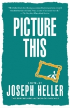 Heller, Joseph Picture This