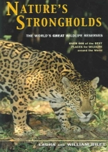 Laura Riley,   William Riley Nature`s Strongholds