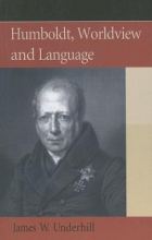 James W. Underhill Humboldt, Worldview and Language