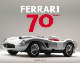 Dennis Adler Ferrari 70 Years