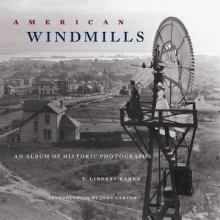 Baker, T. Lindsay American Windmills