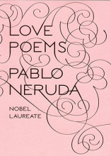 Neruda, Pablo Love Poems