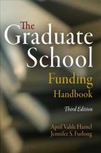 Hamel, April Vahle,   Furlong, Jennifer S. The Graduate School Funding Handbook