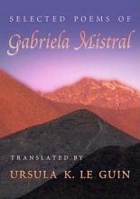 Mistral, Gabriela Selected Poems of Gabriela Mistral