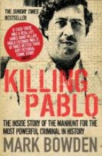 Bowden, Mark Killing Pablo