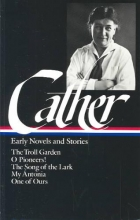 Cather, Willa Early Novels and Stories