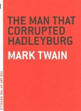 Twain, Mark Man That Corrupted Hadleyburg