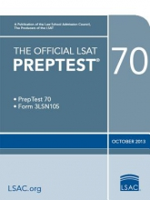 Law School Admission Council The Official LSAT Preptest 70