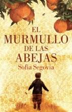 Segovia, Sofia El Murmullo de Las Abejas