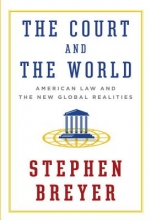 Breyer, Stephen The Court and the World