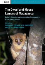 Shawn M. (University of Toronto) Lehman,   Ute Radespiel,   Elke Zimmermann The Dwarf and Mouse Lemurs of Madagascar