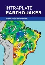 Pradeep (University of South Carolina) Talwani Intraplate Earthquakes
