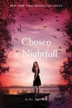 Hunter, C. C. Chosen at Nightfall
