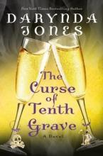 Jones, Darynda The Curse of Tenth Grave