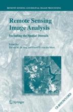 Steven M. de Jong,   Freek D. van der Meer Remote Sensing Image Analysis: Including the Spatial Domain