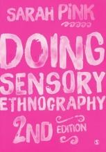 Sarah Pink Doing Sensory Ethnography