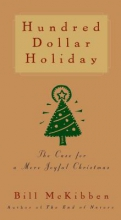 McKibben, Bill Hundred Dollar Holiday