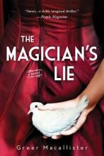 Macallister, Greer The Magician`s Lie