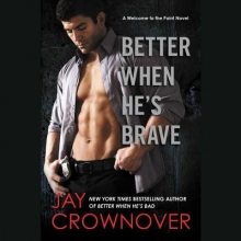 Crownover, Jay Better When He`s Brave