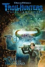 Guggenheim, Marc,   Hamilton, Richard Trollhunters Tales of Arcadia