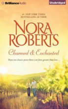Roberts, Nora Charmed & Enchanted