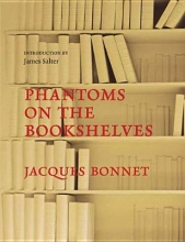 Bonnet, Jacques Phantoms On The Bookshelves