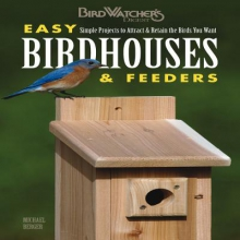Berger, Michael Easy Birdhouses & Feeders