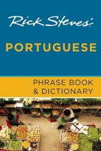 Rick Steves Rick Steves` Portuguese Phrase Book and Dictionary (Second Edition)