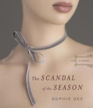 Gee, Sophie The Scandal of the Season