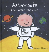 Slegers, Liesbet Astronauts and What They Do