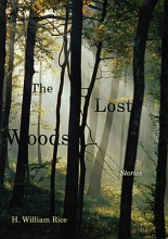 Rice, H. William The Lost Woods