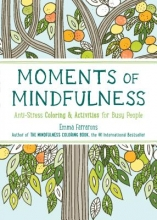 Farrarons, Emma The Moments of Mindfulness