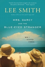 Smith, Lee Mrs. Darcy and the Blue-Eyed Stranger