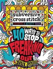 Julie Jackson Subversive Cross Stitch Coloring and Activity Book