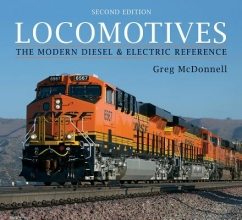 Greg McDonnell Locomotives: The Modern Diesel & Electric Reference