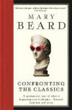 Mary,Beard Confronting the Classics