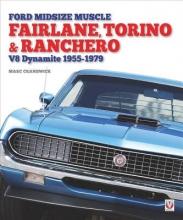 Marc Cranswick Ford Midsize Muscle - Fairlane, Torino & Ranchero