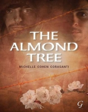 Corasanti, Michelle Cohen The Almond Tree