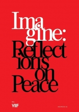The VII Foundation , Imagine: Reflections on Peace