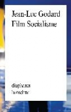Godard, Jean-Luc Film Socialisme