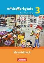 Barzel, Bärbel,   Blattmann, Agnes,   Glade, Matthias,   Holzäpfel, Lars mathewerkstatt 3 Materialblock. Mittlerer Schulabschluss Baden-Württemberg