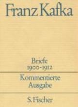 Kafka, Franz Briefe 1. Kommentierte Ausgabe