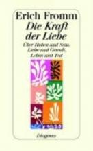 Fromm, Erich Die Kraft der Liebe