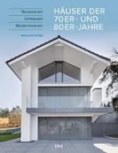 Kottjé, Johannes Häuser der 70er und 80er Jahre