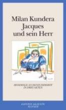 Kundera, Milan Jacques und sein Herr