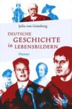 Grünberg, Julia von Deutsche Geschichte in Lebensbildern